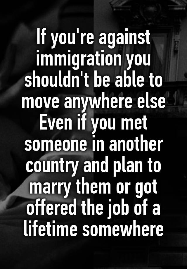 If you marry someone from another country