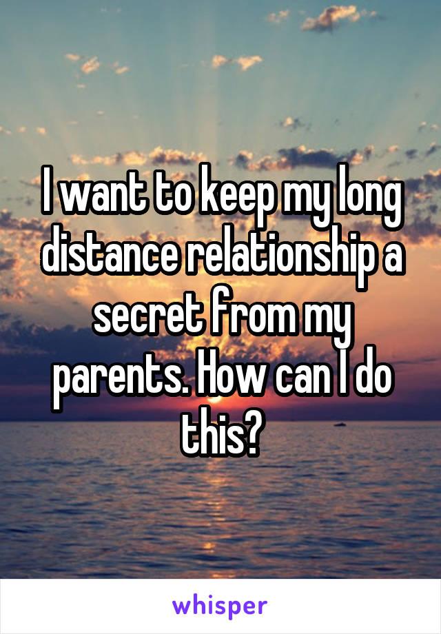 secret long distance relationship