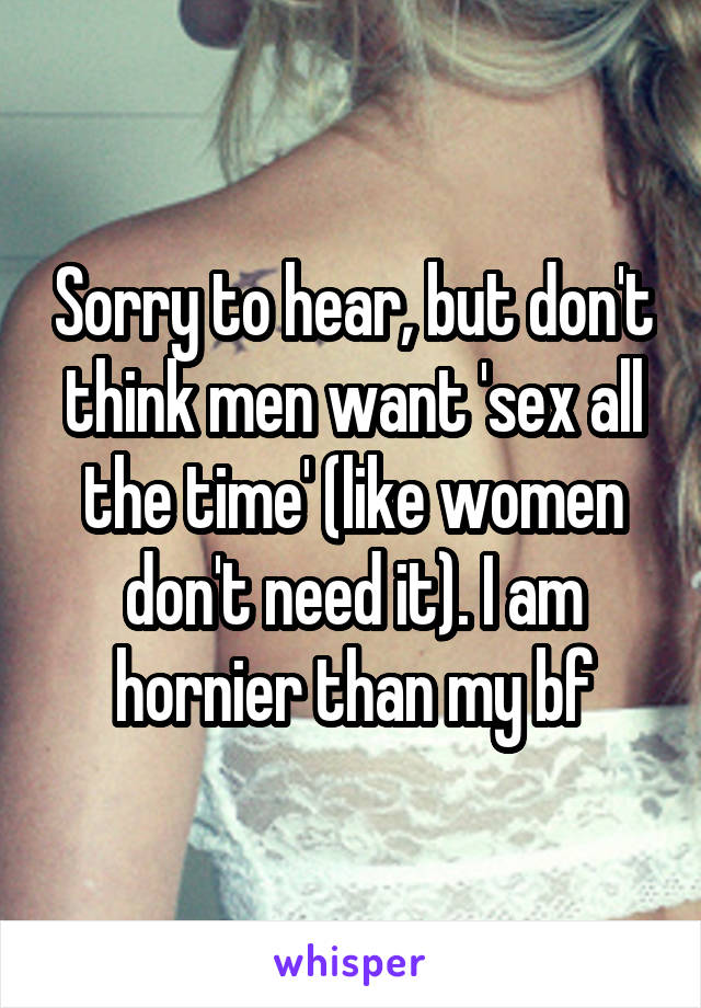 Why does he want sex all the time