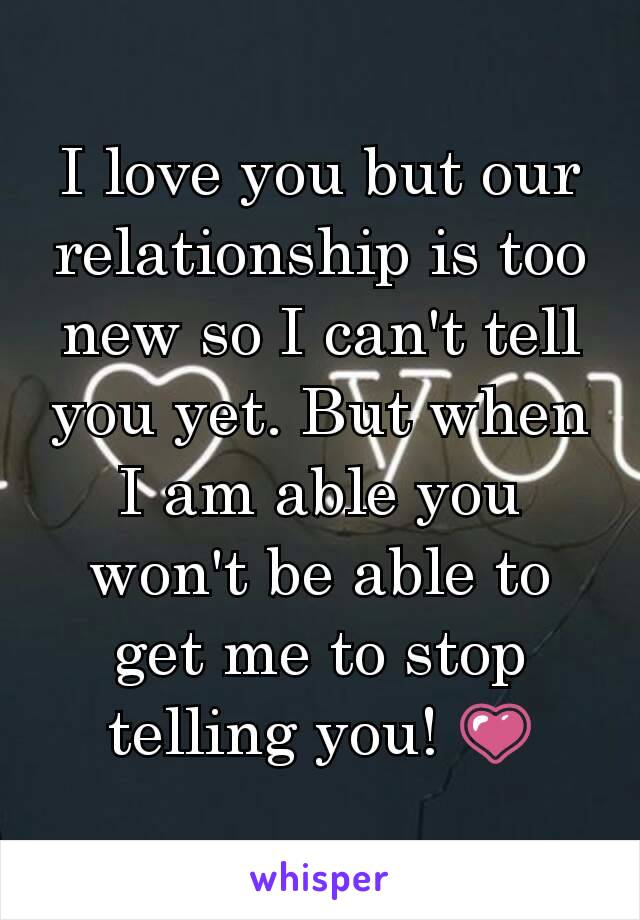 I love you but i cant tell you