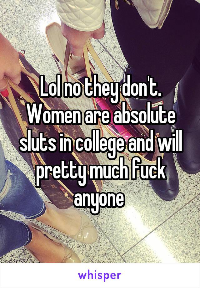 Women who will fuck anyone