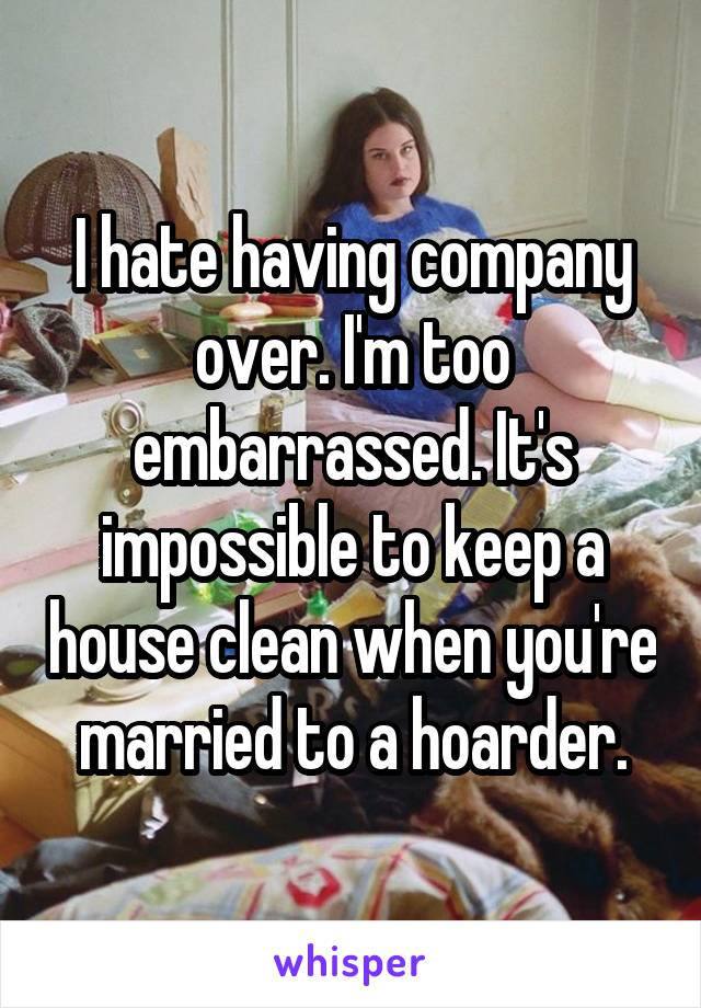 Married to a hoarder