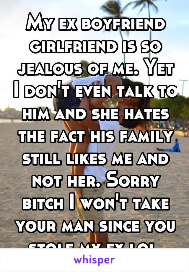 Jealous of my ex boyfriend