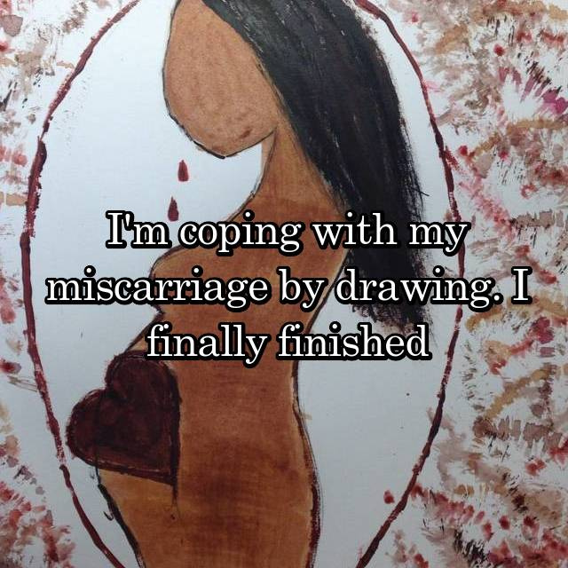 I'm coping with my miscarriage by drawing. I finally finished