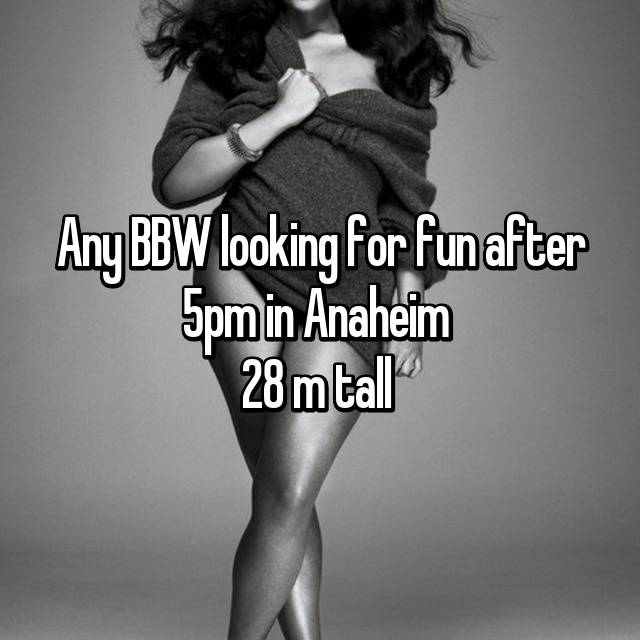 Bbw anaheim