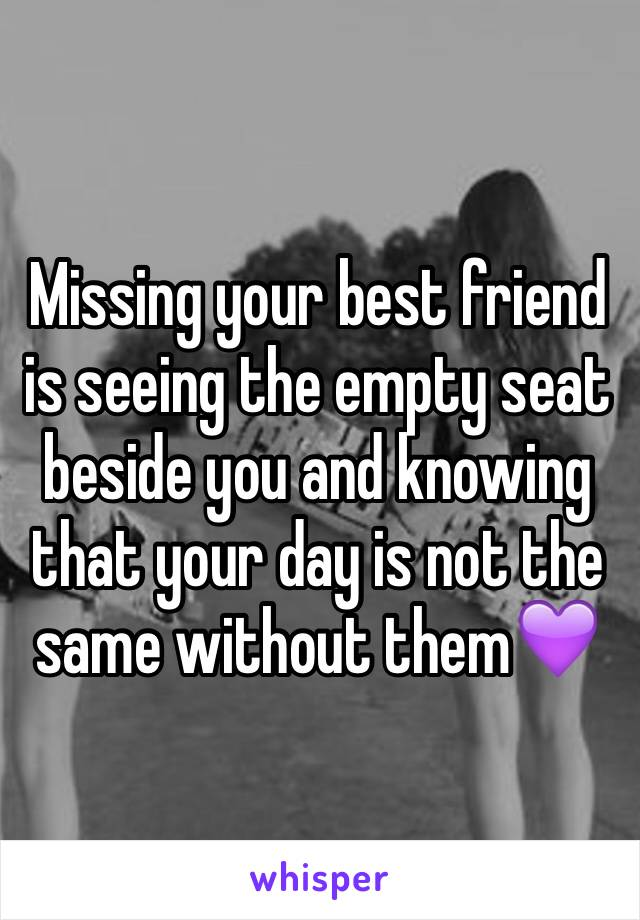 Missing ur best friend