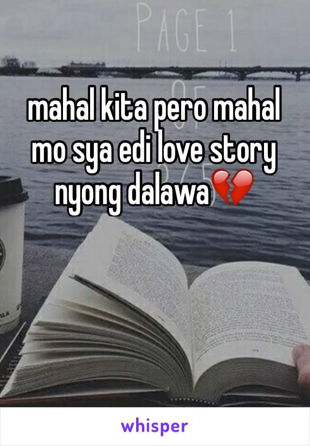 mahal kita pero mahal mo sya edi love story nyong dalawa💔