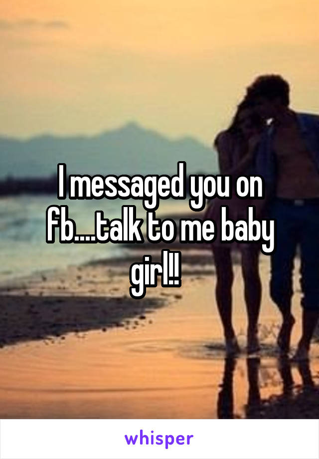 I messaged you on fb....talk to me baby girl!!