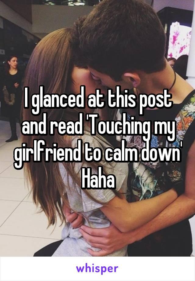 touching my girlfriend