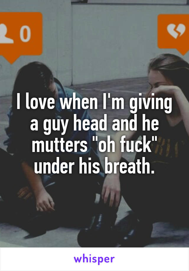 Giving A Guy Head