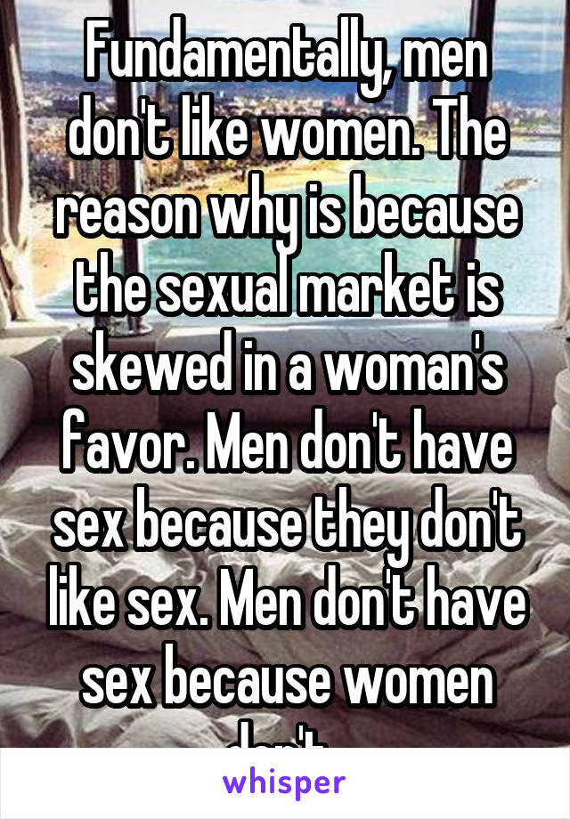 When men dont have sex