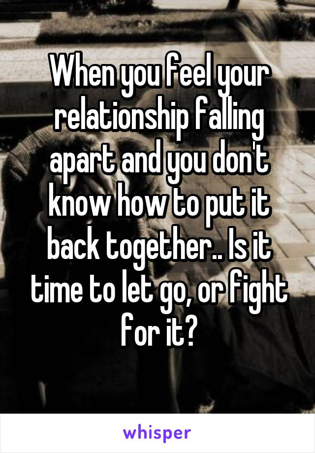what to do if your relationship is falling apart