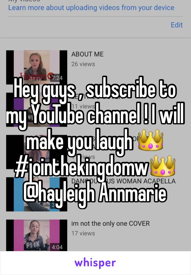 Hey guys , subscribe to my YouTube channel ! I will make you laugh 👑#jointhekingdomw👑 @hayleigh Annmarie