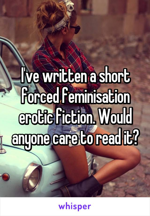 Erotic fiction forced