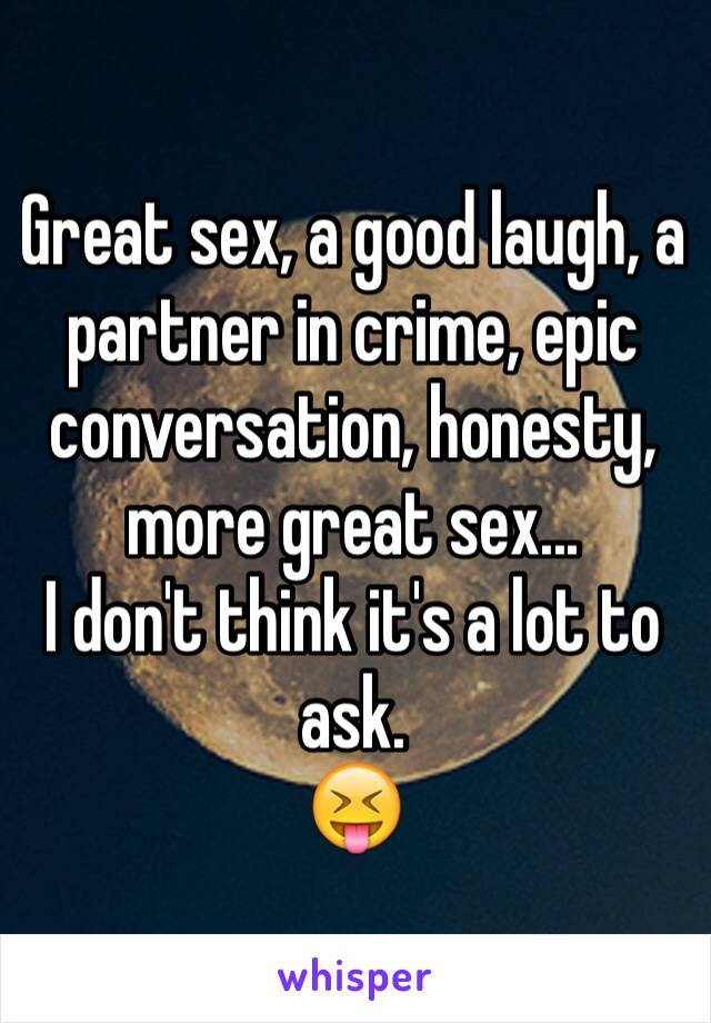 Good conversation is like sex