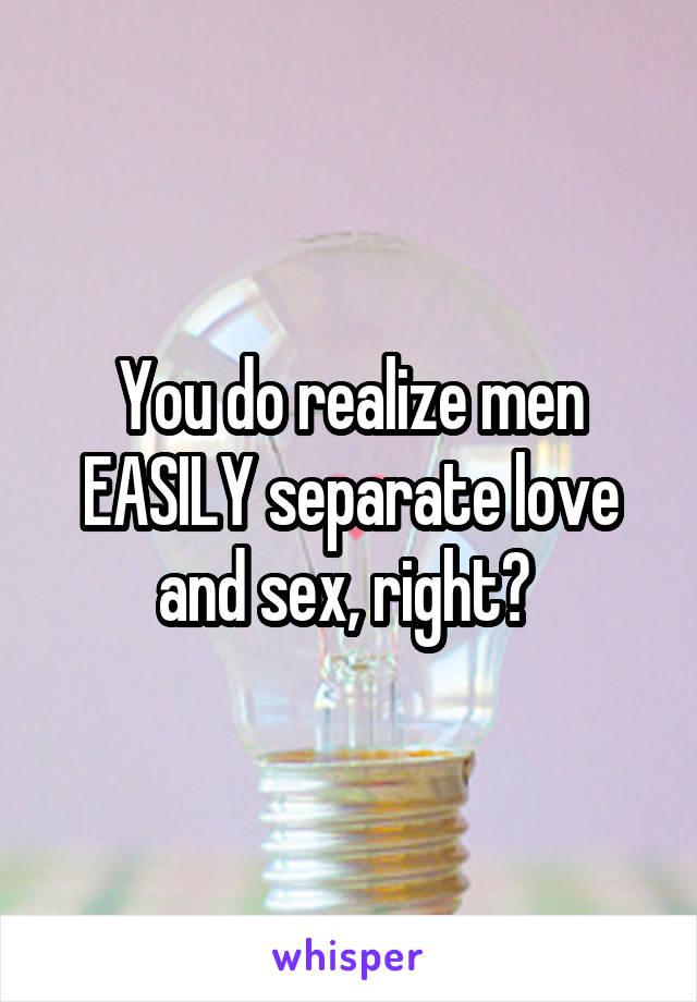 Секс отдельно от любви