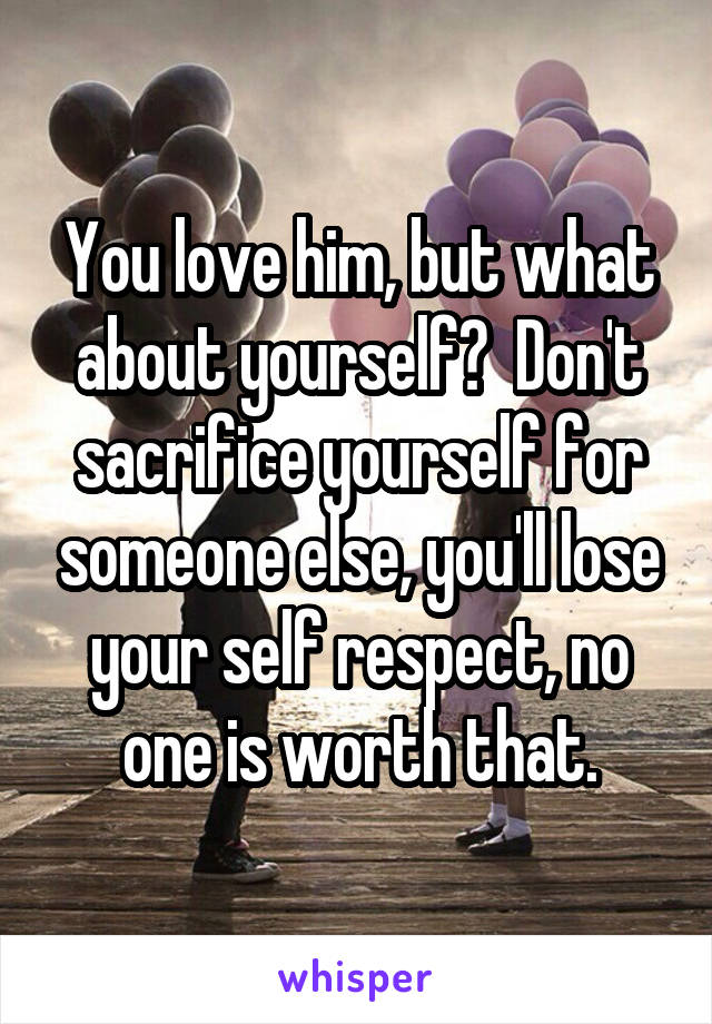 How to love him without losing yourself
