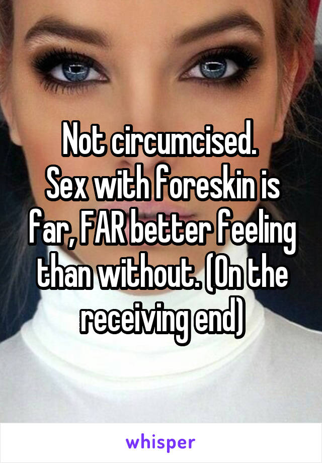 Does sex feel better circumcised