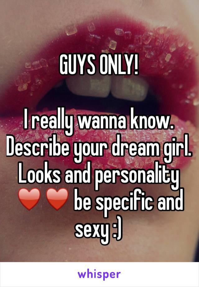 Describe your dream girl