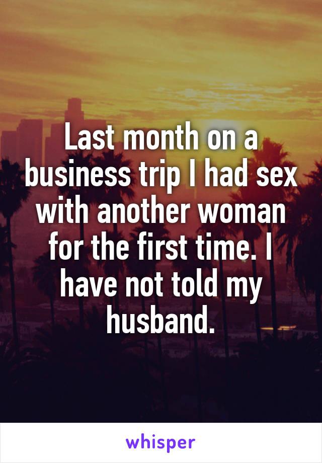 Had sex with another woman