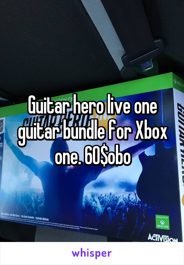 Guitar hero live one guitar bundle for Xbox one. 60$obo