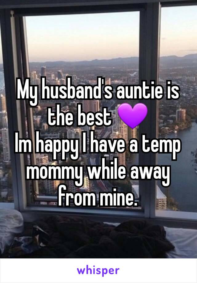 My husband's auntie is the best 💜 Im happy I have a temp mommy while away from mine.