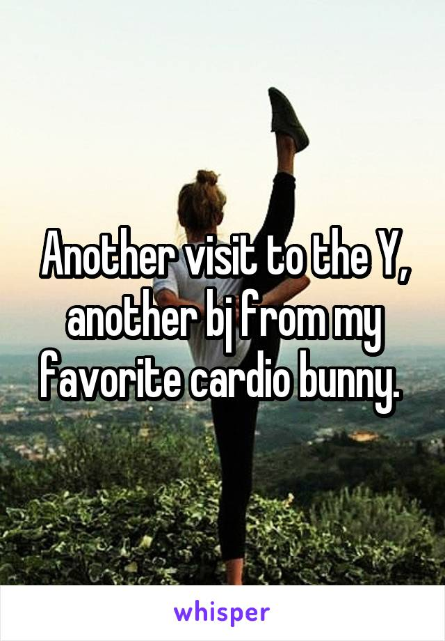 Another visit to the Y, another bj from my favorite cardio bunny.
