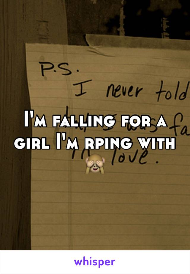 I'm falling for a girl I'm rping with 🙈