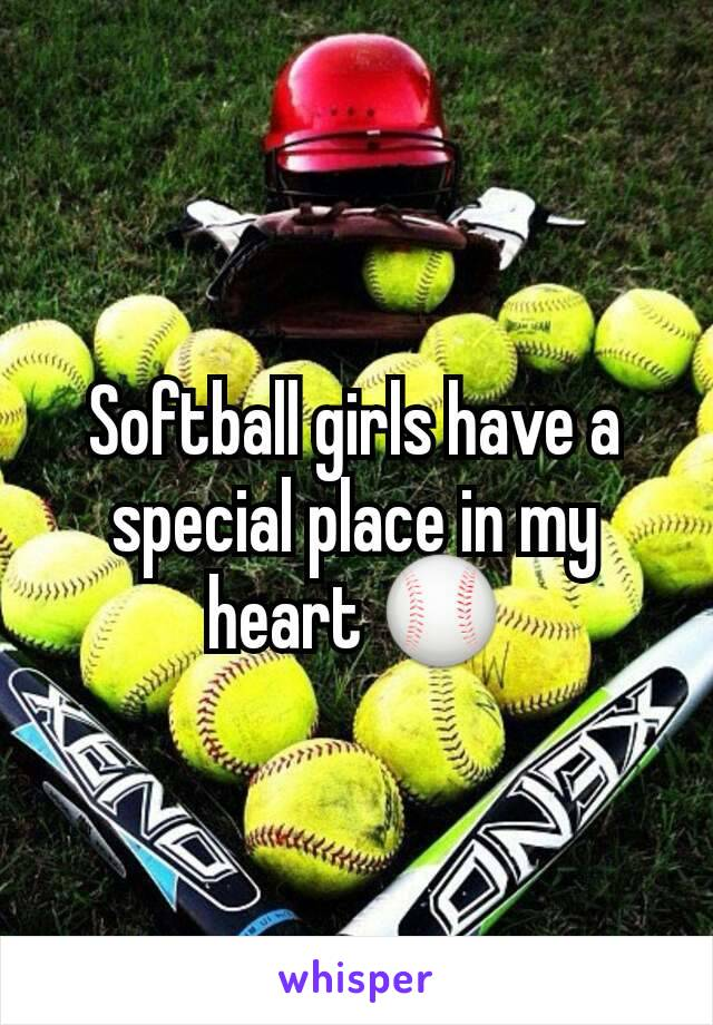 Softball girls have a special place in my heart ⚾
