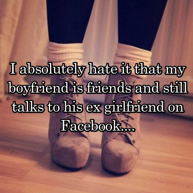 Boyfriend Is Friends With Ex On Facebook