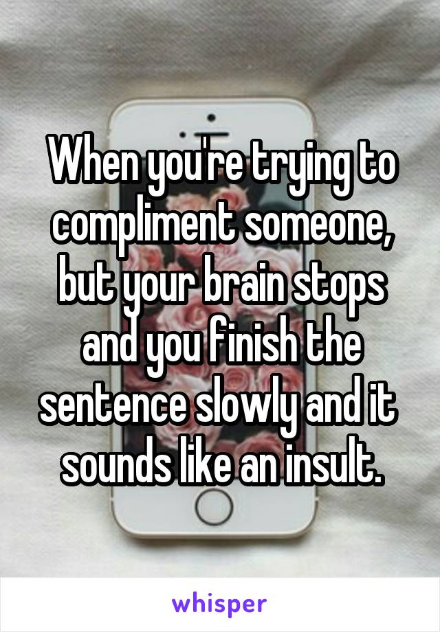 compliment in sentence