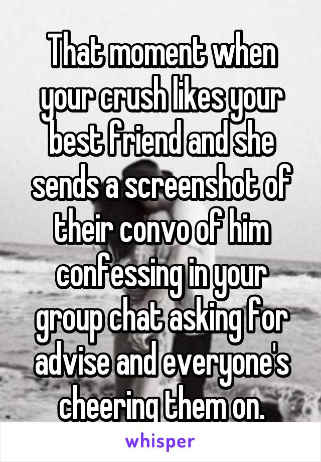 what to do when your friend likes your crush