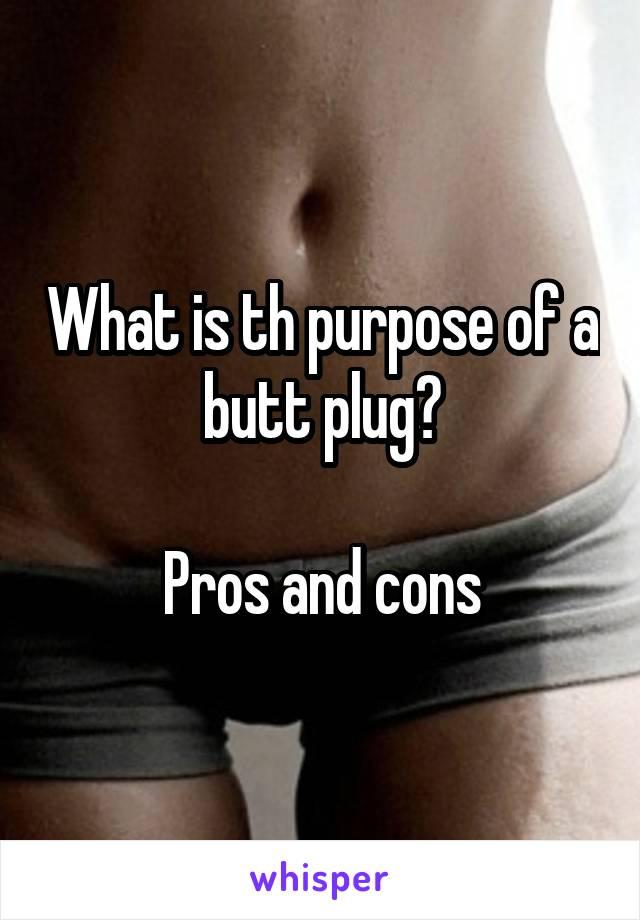 Purpose Of Butt Plugs
