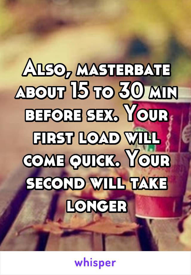 Should i masterbate before sex