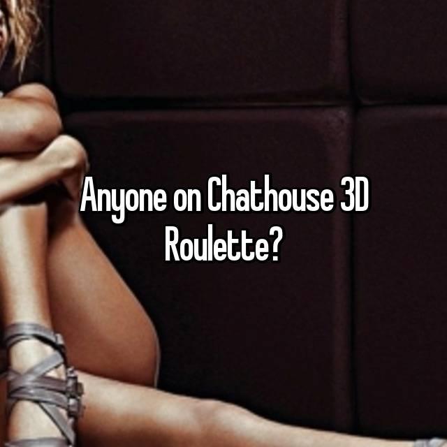 chathouse 3d roulette