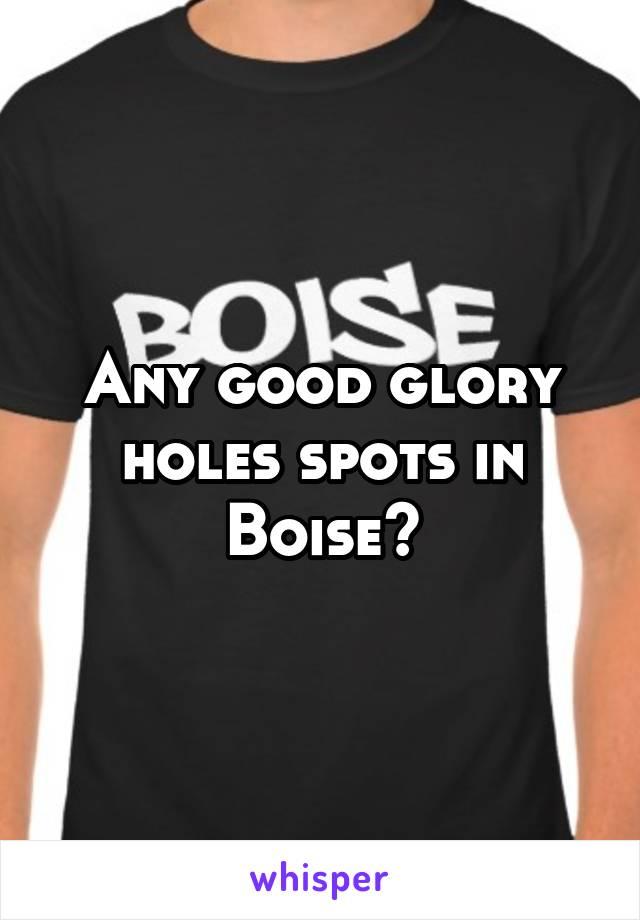 glory hole boise