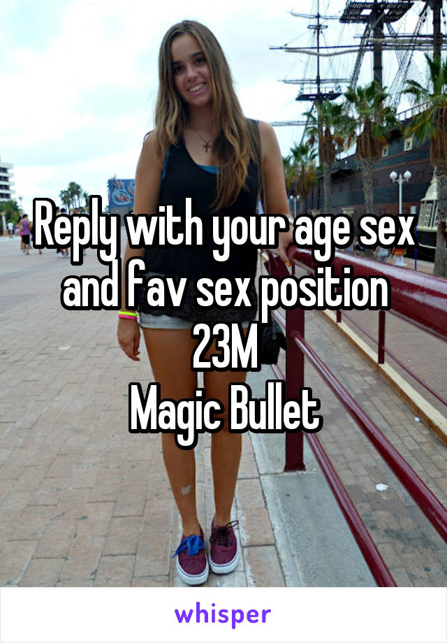 magic bullet sex position