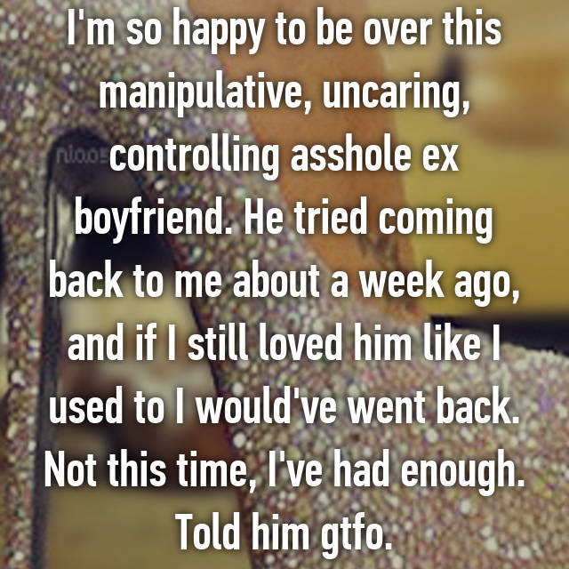 Was boyfriend is a controlling asshole