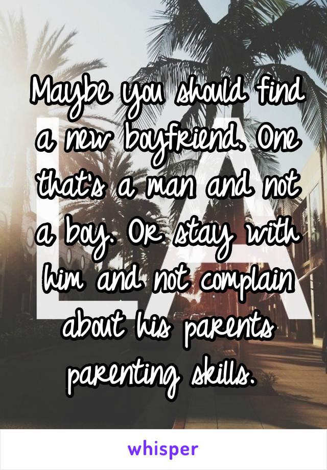 Find A New Boyfriend