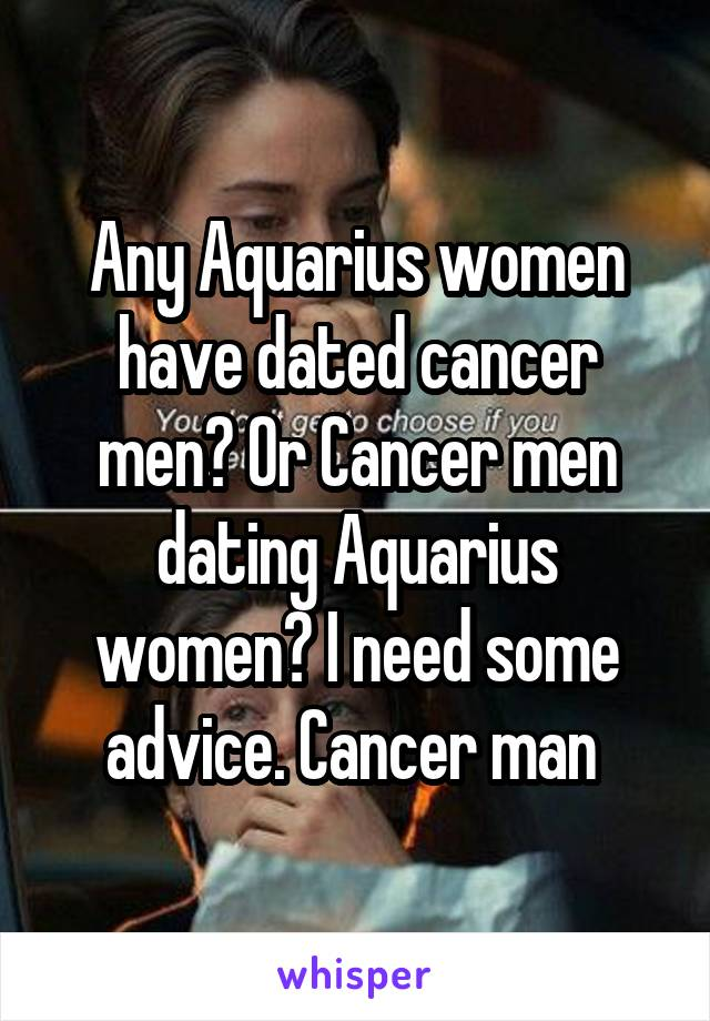 Cancer man dating