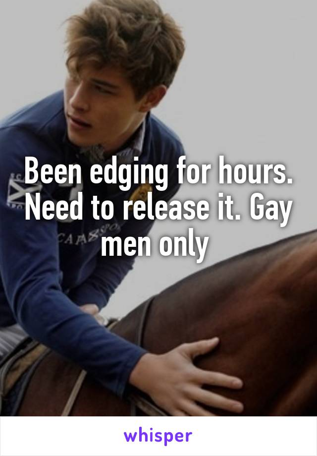 edging other men Gay each