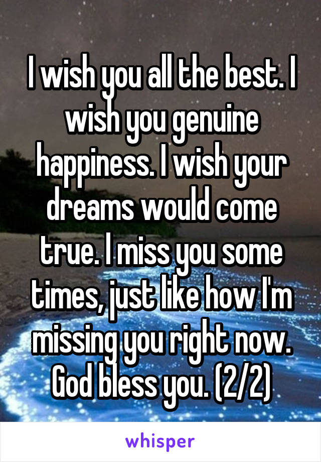 I Wish You All The Best Genuine Happiness