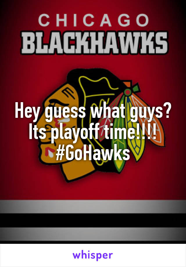 Hey guess what guys? Its playoff time!!!! #GoHawks