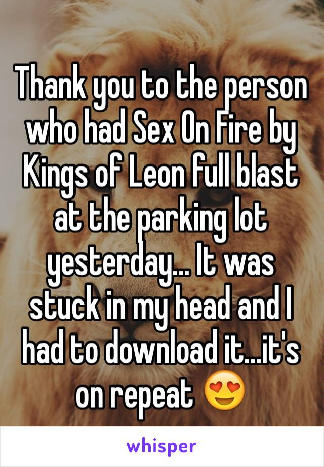 Question Download kings of leon sex on fire like this