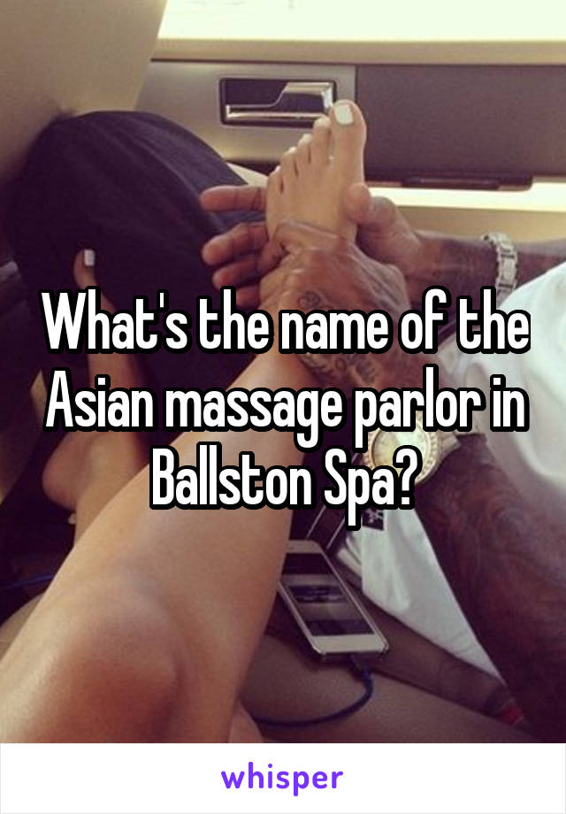 Asian massage name spa understand this