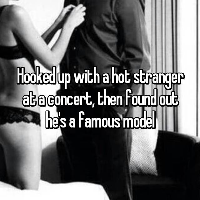 Hooked up with a hot stranger at a concert, then found out he's a famous model 😱 😏