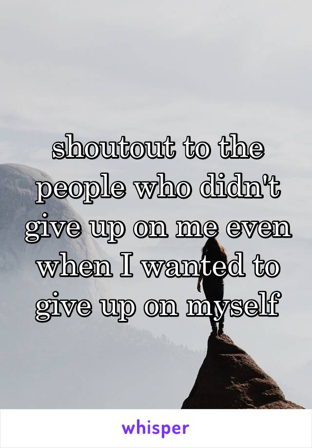 People who didn t give up