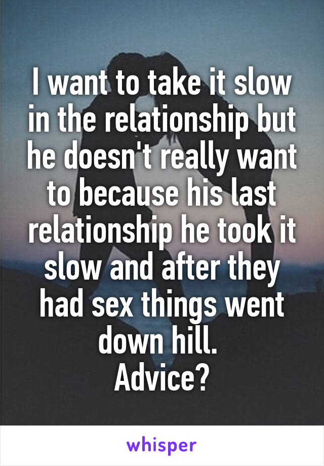 Sex slowing down in a relationship