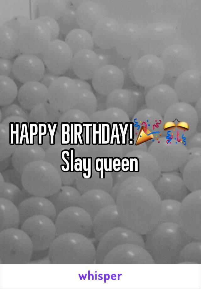Happy Birthday Slay Queen