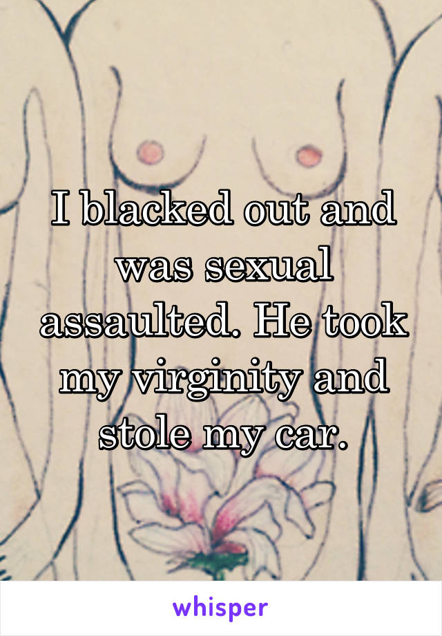 He took my virginity